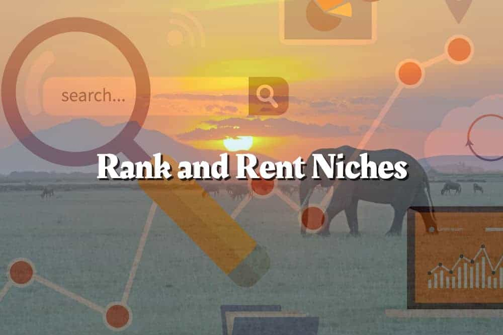 Rank and Rent Niches