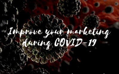 Improve your marketing during COVID 19